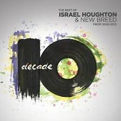 Decade (CD3) - Israel Houghton