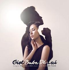 Giọt Buồn Để Lại (Single) - Phương Linh