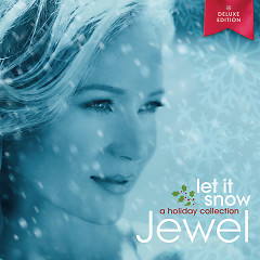Let It Snow (Deluxe Edition) - Jewel