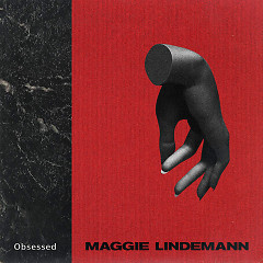 Obsessed (Single) - Maggie Lindemann