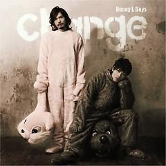 Change - Honey L Days