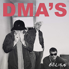 Believe (Triple J Like a Version) (Single) - DMA's