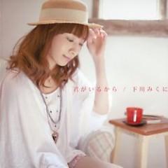 Kimi no Irukara - Mikuni Shimokawa
