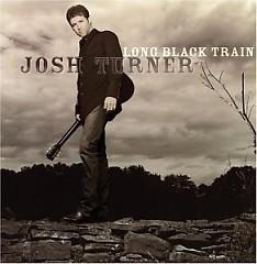 Long Black Train - Josh Turner