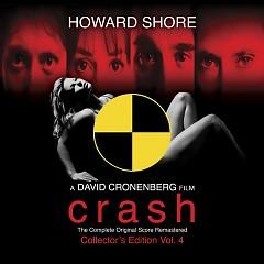 Crash (Complete) (Score) (P.2)  - Howard Shore