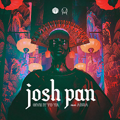 Give It To Ya (Single) - Josh Pan