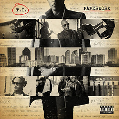 Paperwork (Deluxe Version) - T.I.