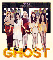 Ghost (Special Digital Single) - Spica