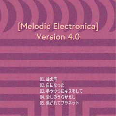 Melodic Electronica Version 4.0 - HAMIDASYSTEM