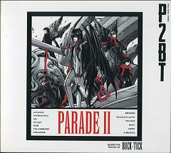 PARADE II - RESPECTIVE TRACKS OF BUCK-TICK - Buck-Tick