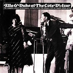 Ella And Duke At The Cote D'Azur (CD 5) - Ella Fitzgerald,Duke Ellington