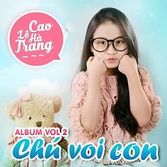 Chú Voi Con - Cao Lê Hà Trang