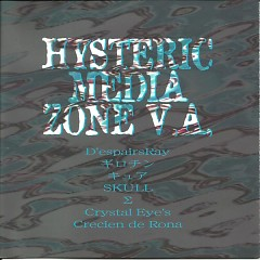 Hysteric Media Zone - D'espairsRay