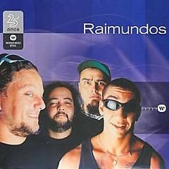 Warner 25 Anos - Raimundos