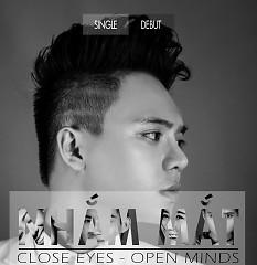 Nhắm Mắt (Debut Single)