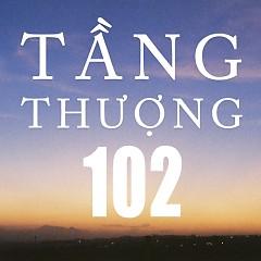Tầng Thượng 102 (Single) - Cá Hồi Hoang