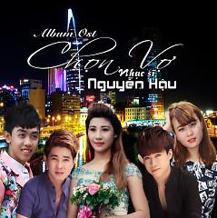 Chọn Vợ OST (NS Nguyễn Hậu)