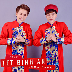 Tết Bình An (Single) - Luna Band