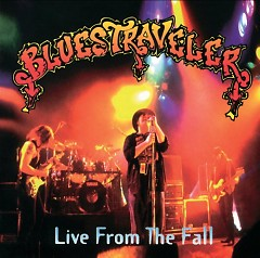 Live From The Fall (CD1) - Blues Traveler