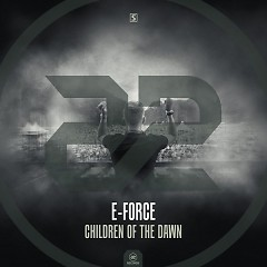 Children Of The Dawn (Single) - E-Force