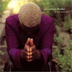 Do You Love Me - Jonathan Butler