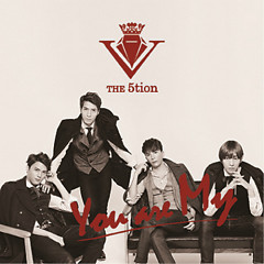 You Are My - The 5tion