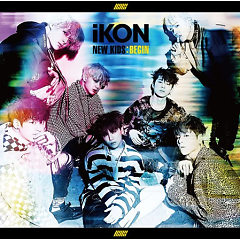 New Kids Begin (Japanese Version) - iKON