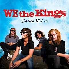 Smile Kid (Deluxe Edition)  - We The Kings