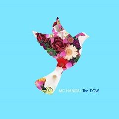 The Dove - Mc Hansai