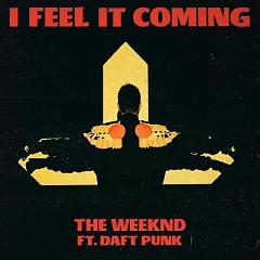 I Feel It Coming (Single)
