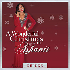 Wonderful Christmas With Ashanti (Deluxe)