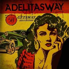 Getaway - Adelitas Way