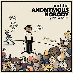 And The Anonymous Nobody… - De La Soul