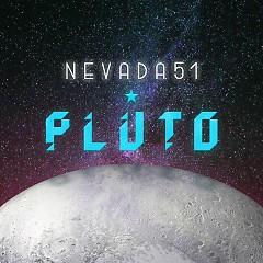 Pluto (Single) - Nevada #51