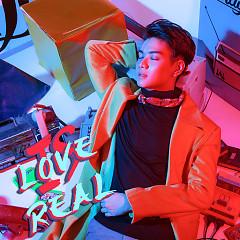 Is Love Real - Đào Bá Lộc