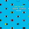 Dear Sense