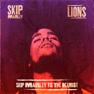 Lions (Skip Marley vs The Kemist)