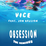 Obsession (Joe Maz Remix)