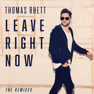 Leave Right Now (Radio Edit)