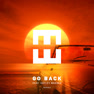 Go Back (Andrelli Remix)