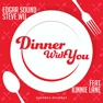 Dinner With You