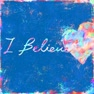 I Believe (inst.)