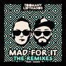 Mad For It (Clean & Sober Remix)