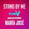 Stand By Me (Banda Sonora Original De La Película Plan V)