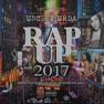 Uncle Murda Presents Rap Up 2017
