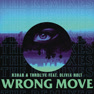 Wrong Move (Illyus & Barrientos Remix)