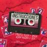 Las Instrucciones (Remix)