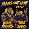 Man's Not Hot (Busta Rhymes Remix)