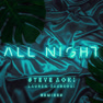 All Night (Alan Walker Remix)