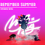 Remember Summer (Fathouse Remix)
